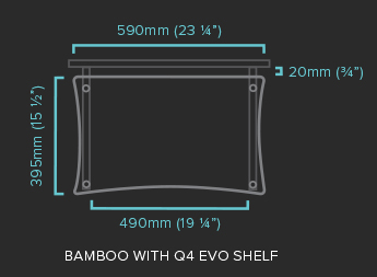 Bamboo with Q4 EVO Shelf Specification